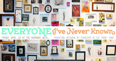 Everyone I've Never Known – April 2014